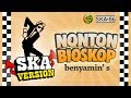 SKA 86 - LAGU JAMAN OLD | Versi Reggae SKA | Benyamin S - Nonton Bioskop (Cover + Lirik)