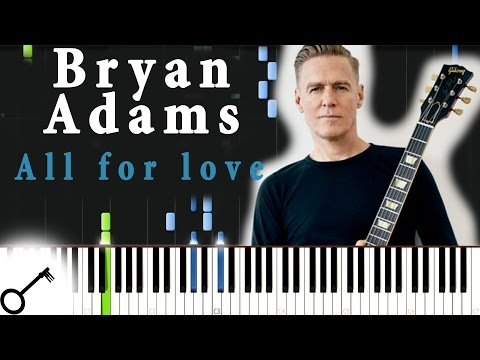 Bryan Adams  All for love Piano Tutorial Synthesia  passkeypiano