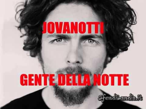 Jovanotti - La Gente Della Notte