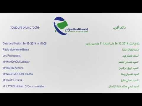 Interview Radio Algérie Télécom Batna 2014