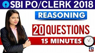 SBI PO/Clerk 2018 | 20 Questions | 15 Minutes | Reasoning | 11:00 am