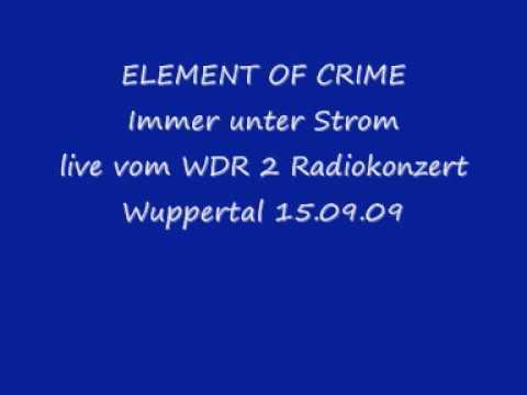 Element Of Crime - Immer Unter Strom