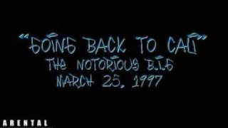 Watch Notorious Big Going Back To Cali video