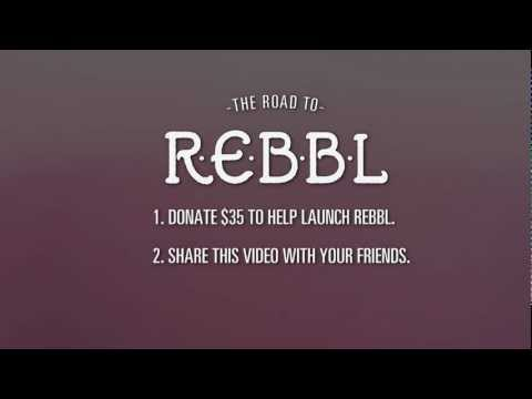 The Road to REBBL (Episode 4 of 4)