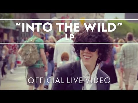 LP - Into The Wild (SXSW Street Performance) [Live]