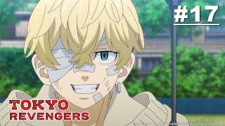 Tokyo Revengers - Episode 17 [Takarir Indonesia]