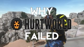 Why Hurtworld Failed
