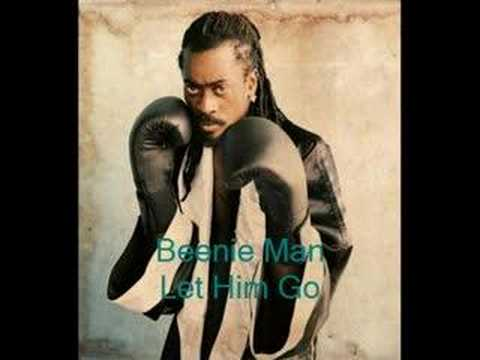 Beenie Man - Let Him go