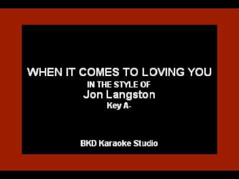 Jon Langston - When It Comes To Loving You (Karaoke Version)
