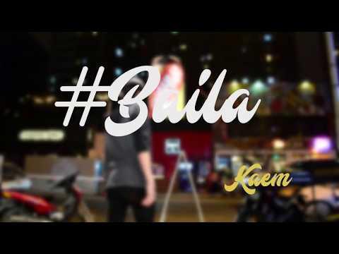Kaem - #Baila