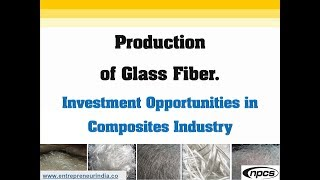 Production of Glass Fiber