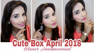 Cute Box April 2018 | Unboxing & Try on Review | Giveaway Winner Announcement | Offer & Discount |