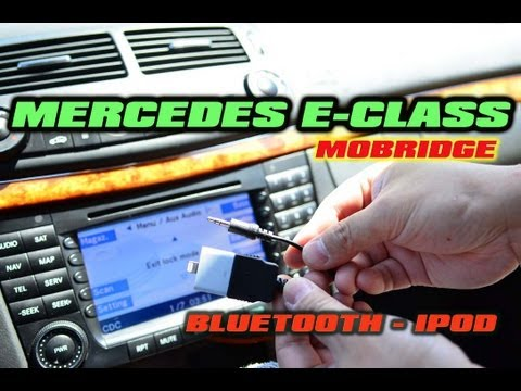 Mercedes E-Class BLUETOOTH & IPOD AUX (MOBRIDGE ABT2010) W211 E320