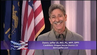 Danny Jaffer (D, IND, PG, WFP, OPP) candidate, Oregon House District 23