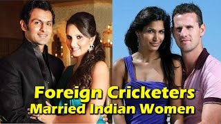Download 8 Foreign Cricketers Who Married Indian Women 3Gp Mp4