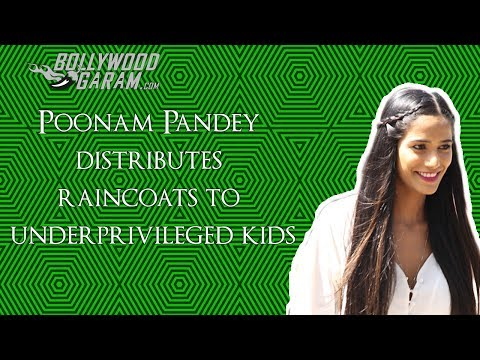 Poonam Pandey distributes raincoats to street kids!