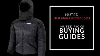 Best/Warmest Men's Winter Jackets