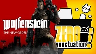 WOLFENSTEIN: THE NEW ORDER (Zero Puntuation)