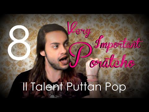 VIP: Very Important Poratcho - Il Talent Puttan Pop