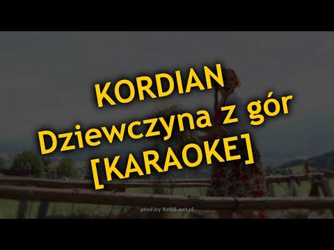 Kordian - Dziewczyna Z Gór [KARAOKE By KriSS.net.pl]