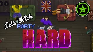 Let's Watch – Party Hard