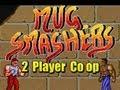 Mug Smashers