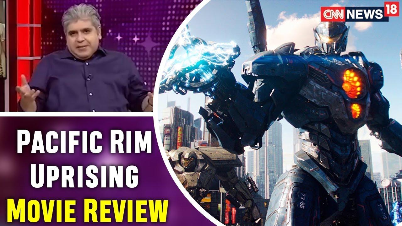 Pacific Rim Uprising Movie Review by Rajeev Masand |  | CNN-News18