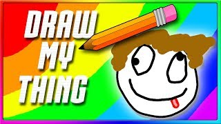 IT'S A GIGGLE FEST! | Draw My Thing Funny Game
