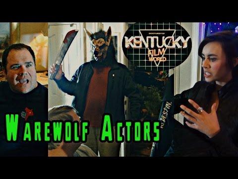 Kentucky Film World- Warewolf actors