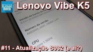 Lenovo Vibe K5 Brasil - Atualização S032 (resolveu?!?!?!) - Português
