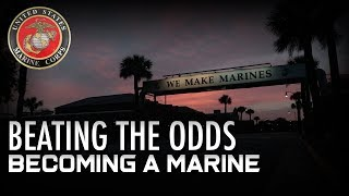 Beating the Odds: Becoming a Marine
