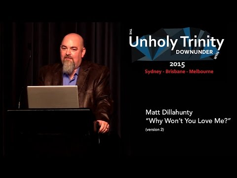 "Matt Dillahunty - Unholy Trinity Down Under: ""Why Won't You Love Me?"" (Version 2)"