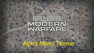 Call Of Duty Modern Warfare Alpha Menu Music (Official)