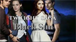 The Twilight saga Black Sun trailer 2015(fanmade)