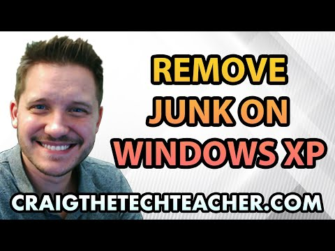 How To Remove And Clean Windows XP Junk Files - Ep. 13