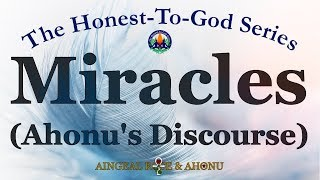 Are Miracles Real? Ahonu Finds Some!