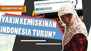 Yakin Kemiskinan Indonesia Turun? | Blusukan Kru MMC