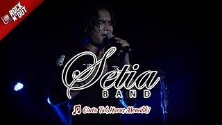 Download Lagu CINTA TAK HARUS MEMILIKI | Setia Band - MELOW Live Konser Apache Rock N Dut Bulukumba 1 April 2017 Gratis STAFABAND