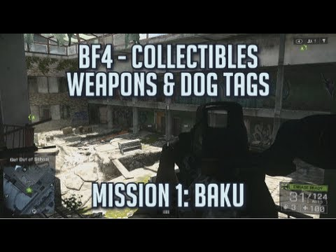 Battlefield 4 - All Collectibles - Mission 1: Baku - Dog Tags & Weapons
