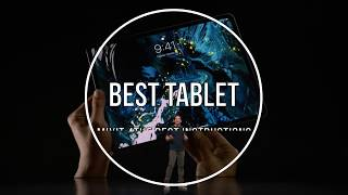 The Best tablet 2019 from slim and stylish slates to productivity powerhouses
