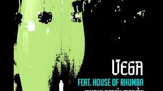 VR056   Vega feat  House of Rhumba   Miami Beach Baba