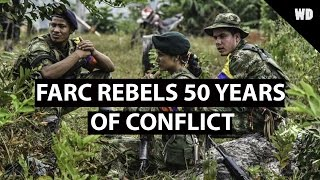Farc Rebels ~ 50 Years of Conflict