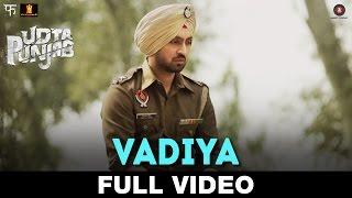 Vadiya - FULL VIDEO | Udta Punjab | Amit Trivedi | Shahid Kapoor & Alia Bhatt | Shellee