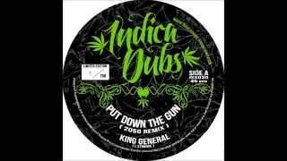 Indica Dubs: King General - Put Down The Gun (2050 Remix) [ISS030]