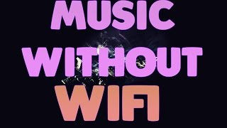 UPDATED FREE How To Listen To Music WITHOUT WIFI WORKS IN IOS 10 AND UNDER VideoMp4Mp3.Com