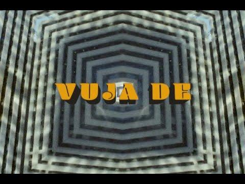 VUJA DE Teaser