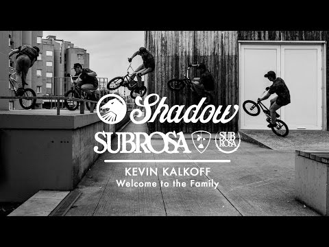 BMX - KEVIN KALKOFF SHADOW & SUBROSA 2014 VIDEO