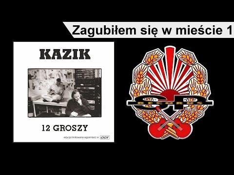 KAZIK - Zagubiłem Się W Mieście 1 [OFFICIAL AUDIO]