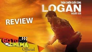 REVIEW | LOGAN 2017 (VietNam)