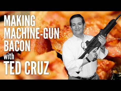 Making Machine-Gun Bacon with Ted Cruz